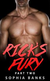 Rick's Fury (BWWM Pregnancy Erotica): Part Two