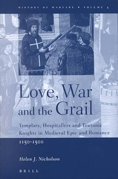 Love  War  and the Grail