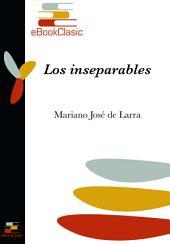 Los inseparables (Anotado)