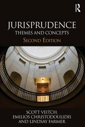 Jurisprudence: Themes and Concepts, Edition 2