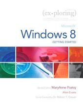 Exploring Getting Started with Microsoft Windows 8