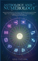 Astrology And Numerology Mastery