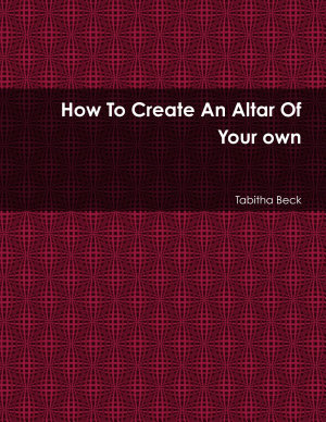 How To Create An Altar Of Your own