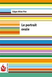 Le portrait ovale (low cost). Édition limitée