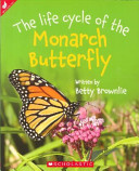 The Life Cycle of the Monarch Butterfly PDF