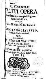 Opera, notis grammatico - philologico - criticis illustrata ad modum Joan Min - Ellii a Christiano Hauffio...