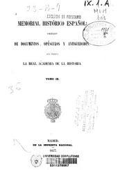 Memorial histórico español: colección de documentos, opúsculos y antigüedades que publica la Real Academia de la Historia. Ilustraciones de la casa de Niebla, Volumen 9