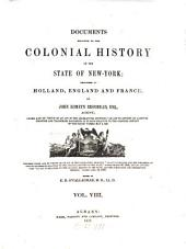 Documents Relative to the Colonial History of the State of New York: Volume 8