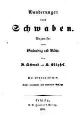 Wanderungen durch Schwaben: Wegweiser durch Würtemberg und Baden