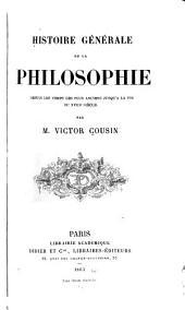 Histoire générale de la philosophie: depuis les temps les plus anciens jusqu'à la fin du XVIIIe siècle