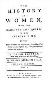 The history of women: from their earliest antiquity, to the present time; giving an account of almost every interesting particular concerning that sex, among all nations, ancient and modern, Volume 2