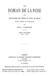Le Roman de la Rose: Texte. Notes