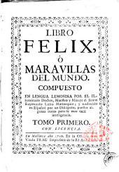 Libro Felix, ó Maravillas del mundo