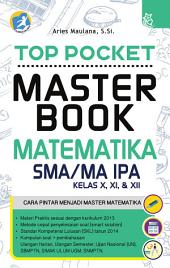 Top Pocket Master Book Matematika SMA/MA IPA Kelas X, XI, & XII