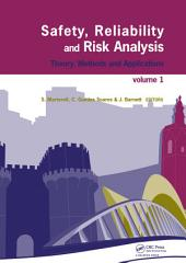 Safety, Reliability and Risk Analysis: Theory, Methods and Applications (4 Volumes + CD-ROM)