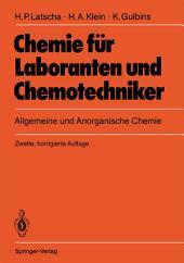 Chemie für Laboranten und Chemotechniker: Allgemeine und Anorganische Chemie, Ausgabe 2