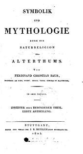 Symbolik Und Mythologie Oder Die Naturreligion Des Alterthums: Band 2
