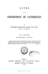 Lives of the Archbishops of Canterbury: Volume 6