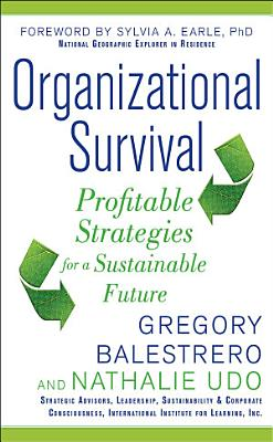 Organizational Survival  Profitable Strategies for a Sustainable Future PDF