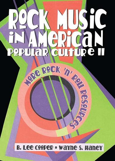 Rock Music in American Popular Culture II PDF