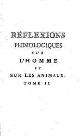 La théisme: essai philosophique. Réflexions phisiologiques sur l'homme et sur les animaux : pour servir de suplément à l'Essai sur le théisme, Volume2