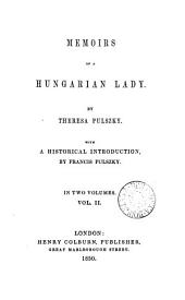 Memoirs of a Hungarian lady, with a historical intr. by F. Pulszky
