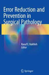 Error Reduction and Prevention in Surgical Pathology
