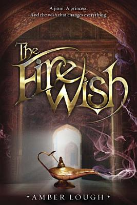 The Fire Wish