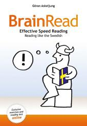 BrainRead: Read more efficiently – Remember more. Read like a Swede!
