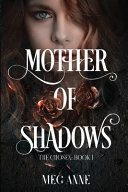 Mother Of Shadows Book PDF