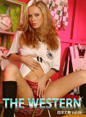 THE WESTERN 西洋尤物 Vol.08