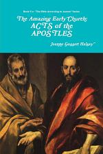 The Amazing Early Church: ACTS of the APOSTLES