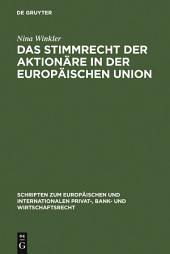 Das Stimmrecht der Aktionäre in der Europäischen Union