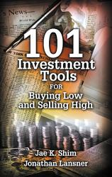 101 Investment Tools For Buying Low Selling High Book PDF