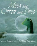 Moon and Otter and Frog PDF