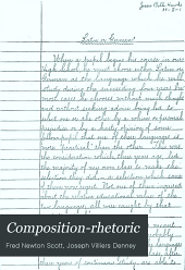 Composition-rhetoric: Designed for Use in Secondary Schools