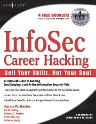 InfoSec Career Hacking  Sell Your Skillz  Not Your Soul PDF