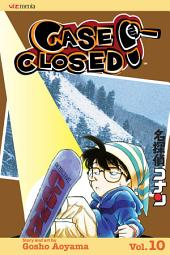 Case Closed: Volume 10