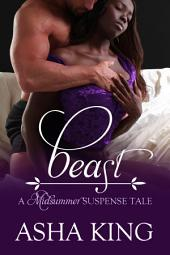 Beast: A Midsummer Suspense Tale