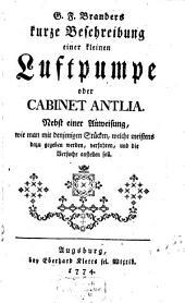 Kurze Beschreibung einer kleinen Luftpumpe oder Cabinet-Antlia