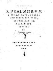 S. Psalmorum libri quinque