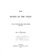 The Brides of the Tiger: A Tale of Adventure when These Colonies Were New