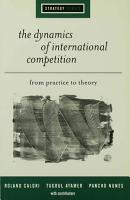 The Dynamics of International Competition PDF