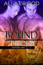 Bound to Brody