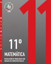 MATEMÁTICA 11°: Resolución de Problemas con Énfasis en Contextos Reales