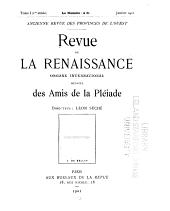 Revue de la renaissance: Organe international des amis du XVIe siècle et de la Pléiade, Volume1