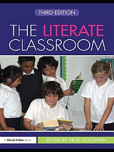 The Literate Classroom PDF