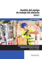 UF0927 - Gestión del equipo de trabajo del almacén