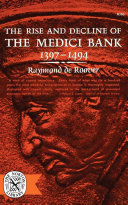 The Rise and Decline of the Medici Bank PDF