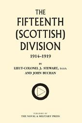 The Fifteenth (Scottish) Division: 1914–1919